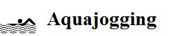 Aquajogging montags 19:15 - 20:00 Uhr